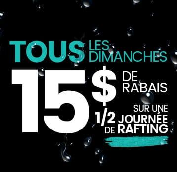 Rafting Nouveau Monde | Promotion | Dimanche 15$ Rabais