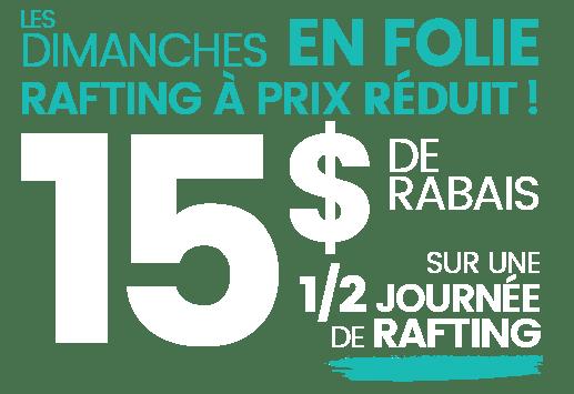 Rafting Nouveau Monde | Promotion | 15$ de rabais
