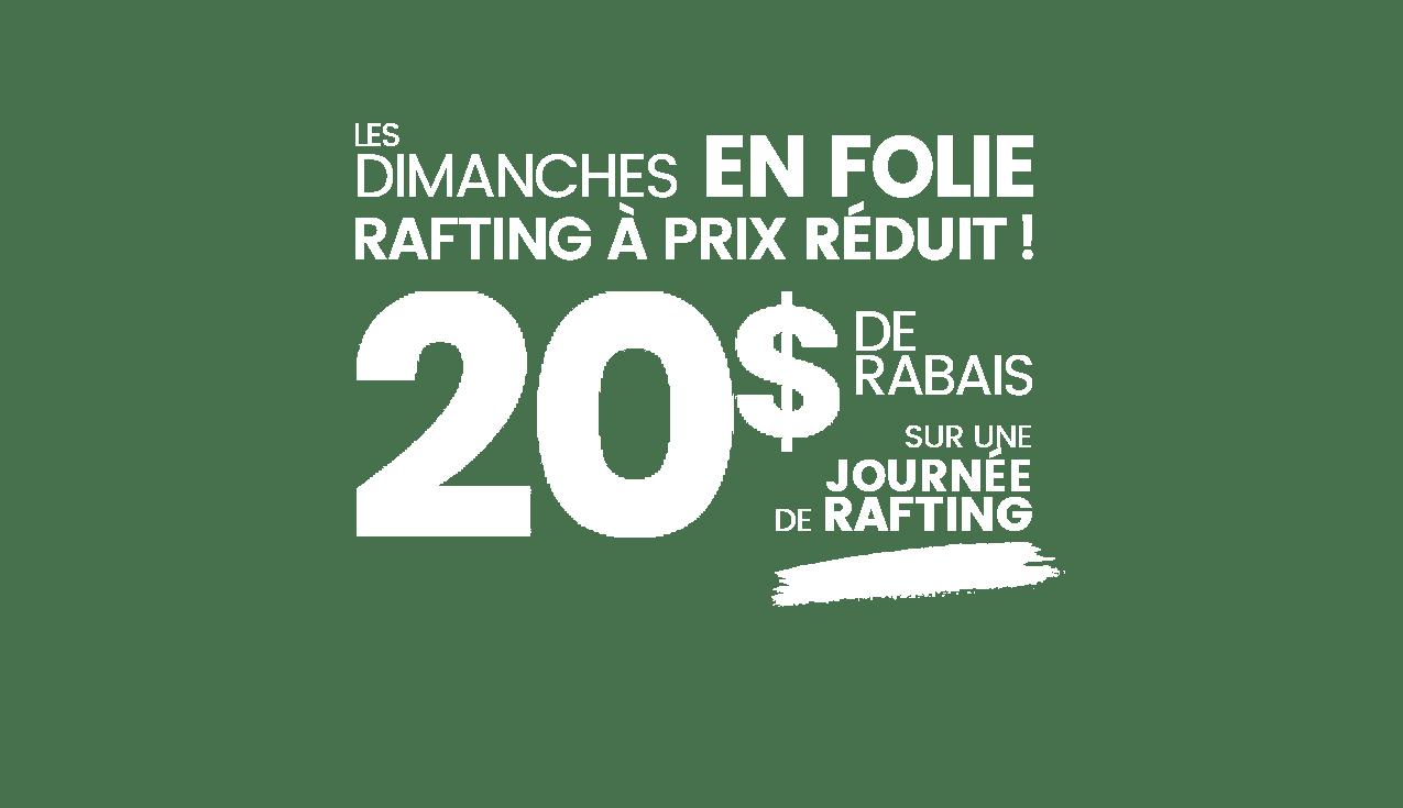 Rafting Nouveau Monde | Promotion | 20$ Rabais